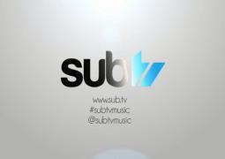 Subtv Playlist: 25th May 2015