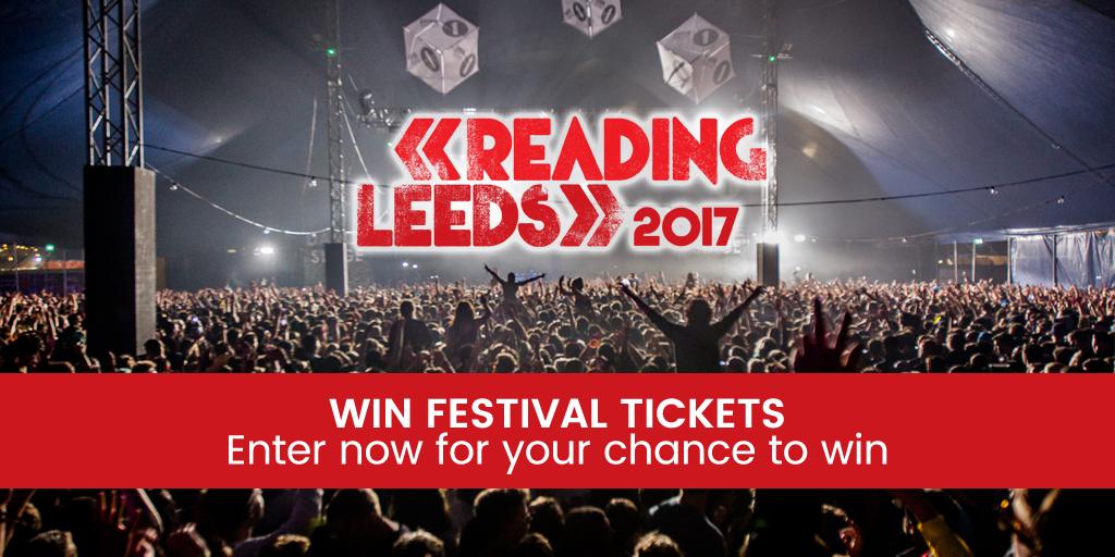 Win Tickets: Reading & Leeds, 2017
